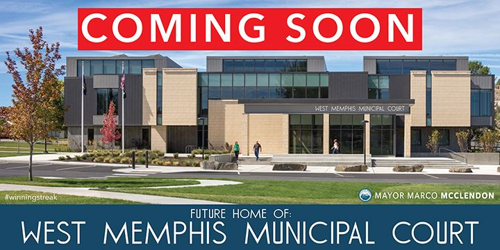 West Memphis Arkansas Municipal Court House Coming Soon